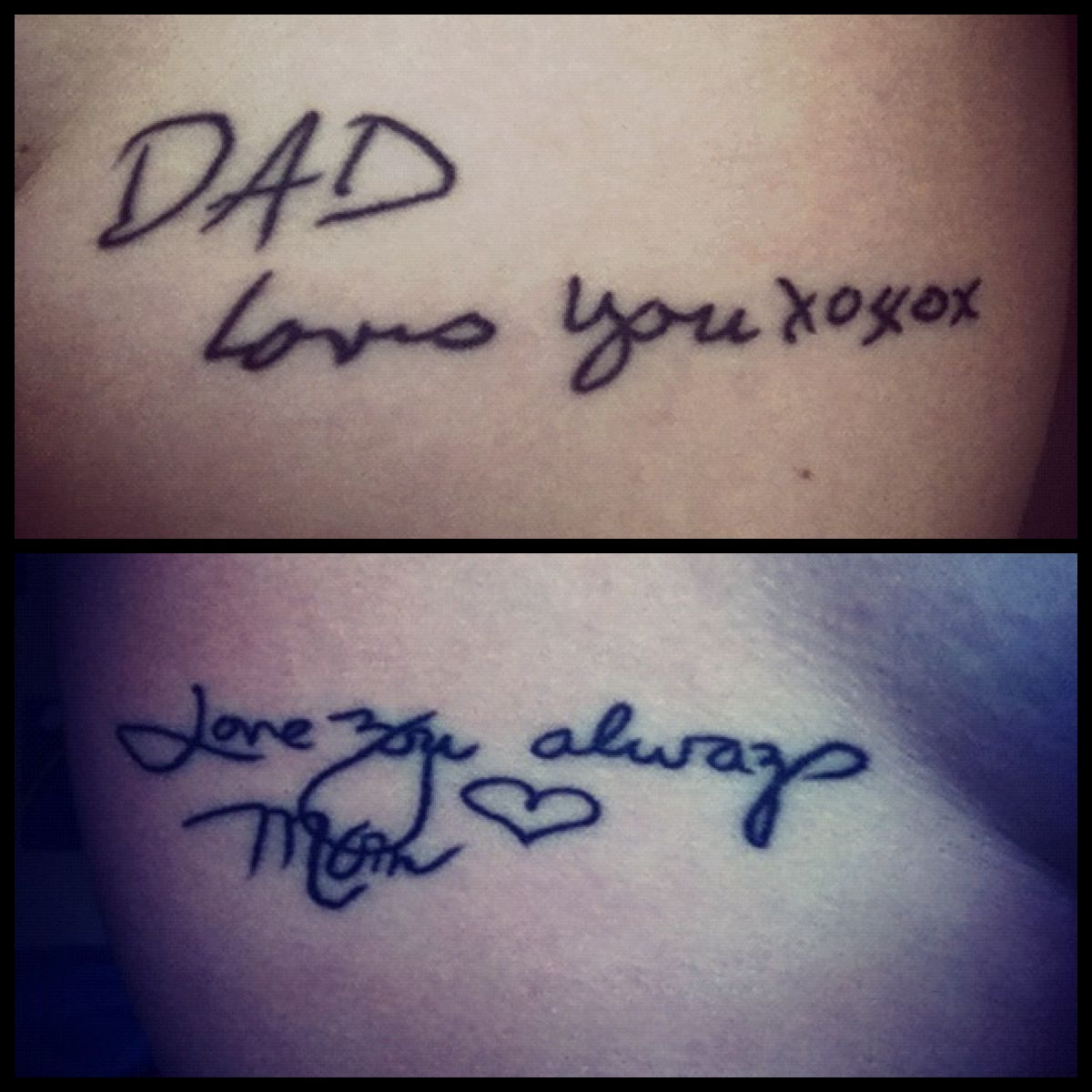 this would be a memorable tattoo. (a girl got her parents' handwriting from her birthday cards and made them her tattoos after they passed away)