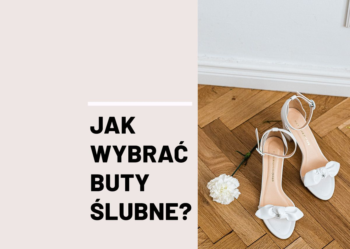 Jak Wybrac Buty Slubne Wedding Dresses Dresses Shoes