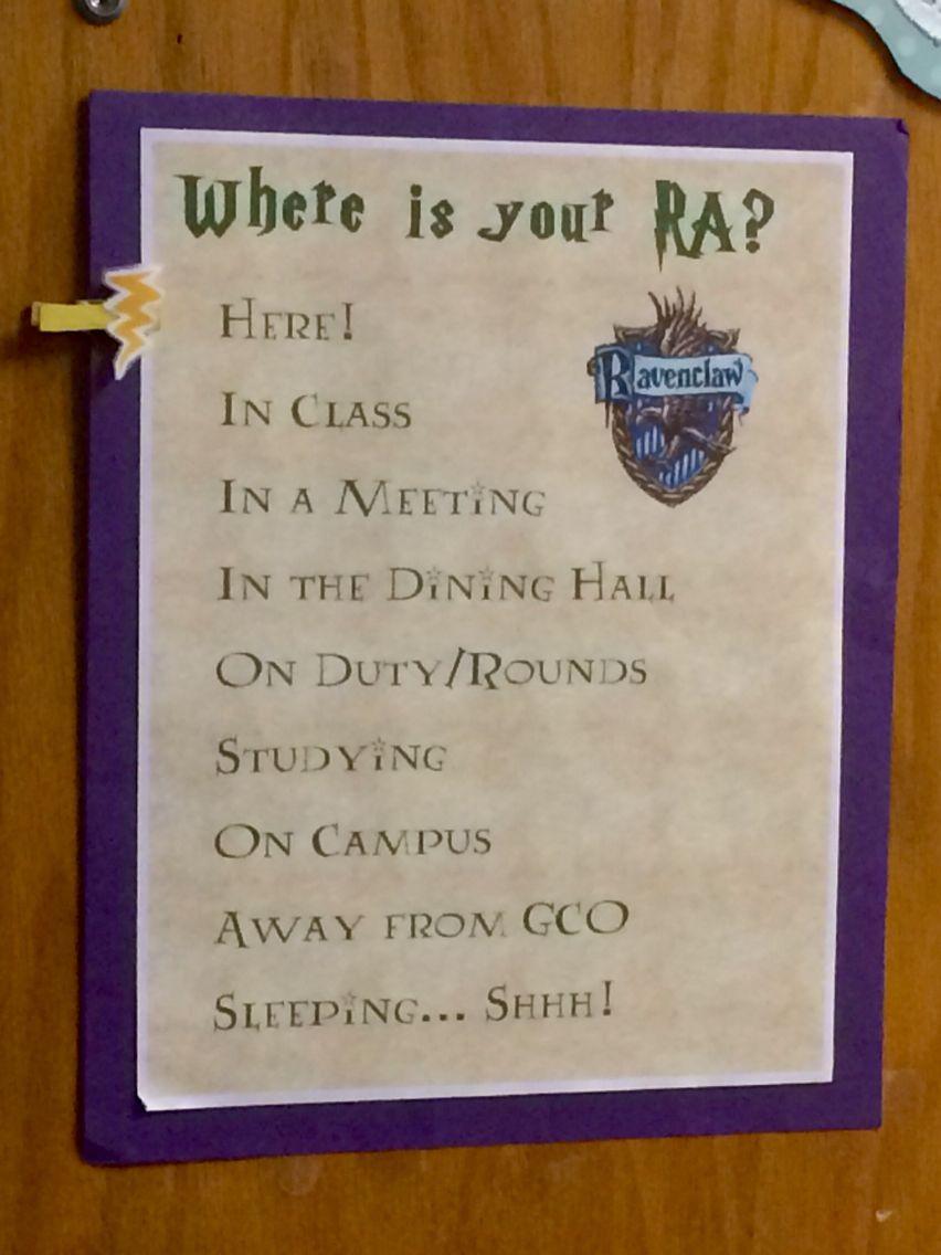 Resident Assistant Where Is Your Ra Door Dec Harry Potter  Ra