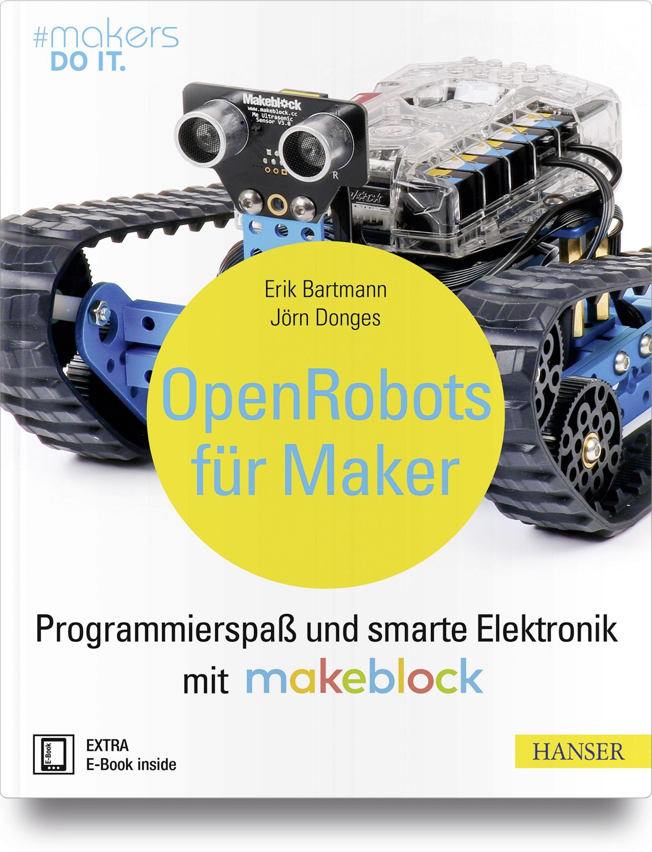Diy Roboter Bauen Und Programmieren Mit Makeblockhast Du Bereits Mit