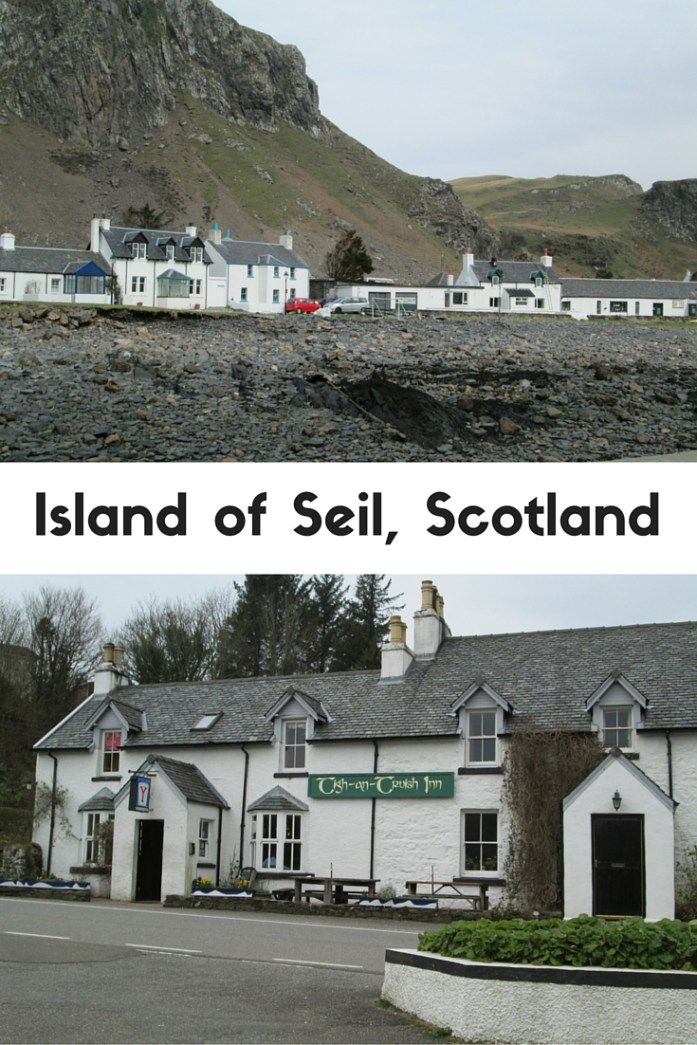 What to see on the Island of Seil, off the west coast of Scotland