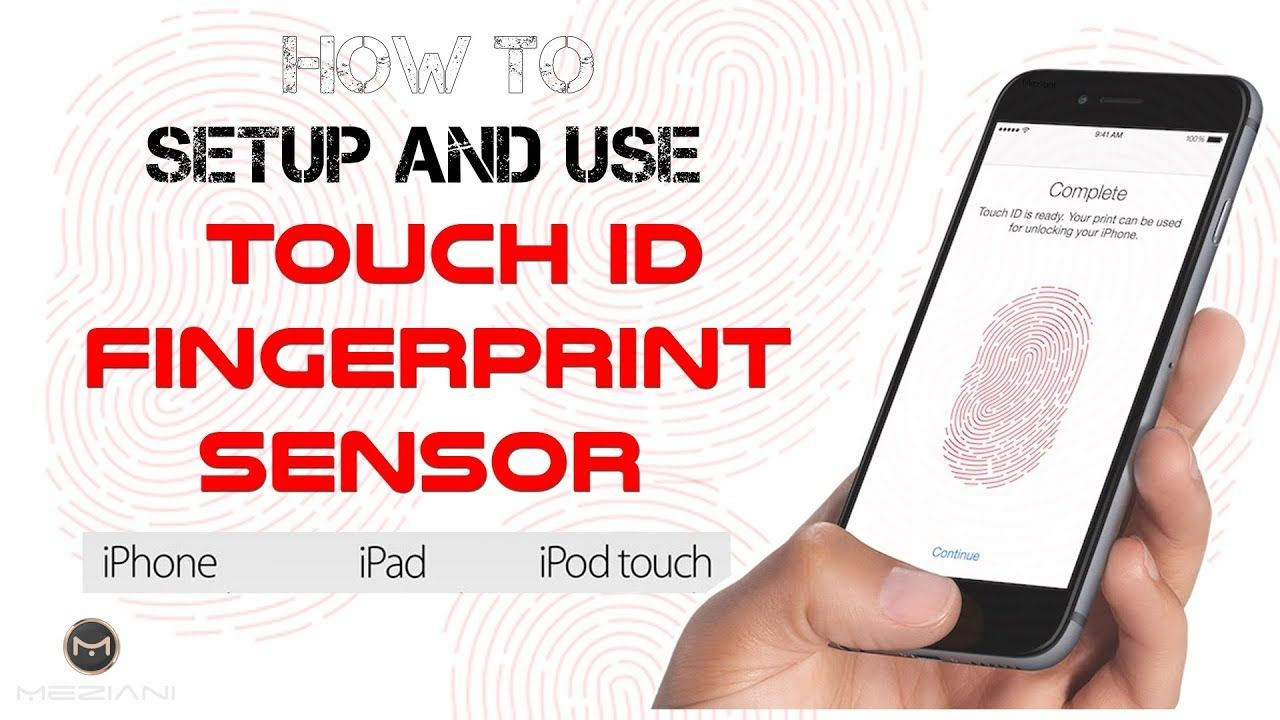 How to setup and use iphone ipad ipod touch touch id