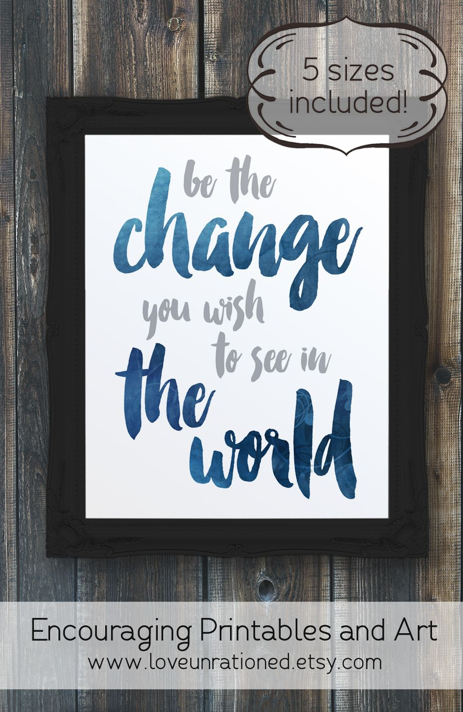 Be The Change You Wish To See In The World Be The Change Etsy Social Justice Quotes Social Justice You Changed