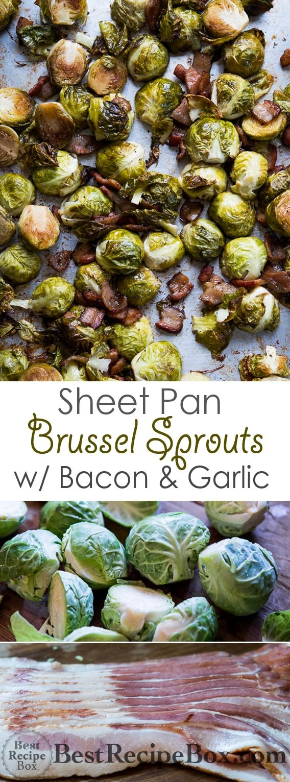 Sheet Pan Brussels Sprouts with Bacon & Garlic