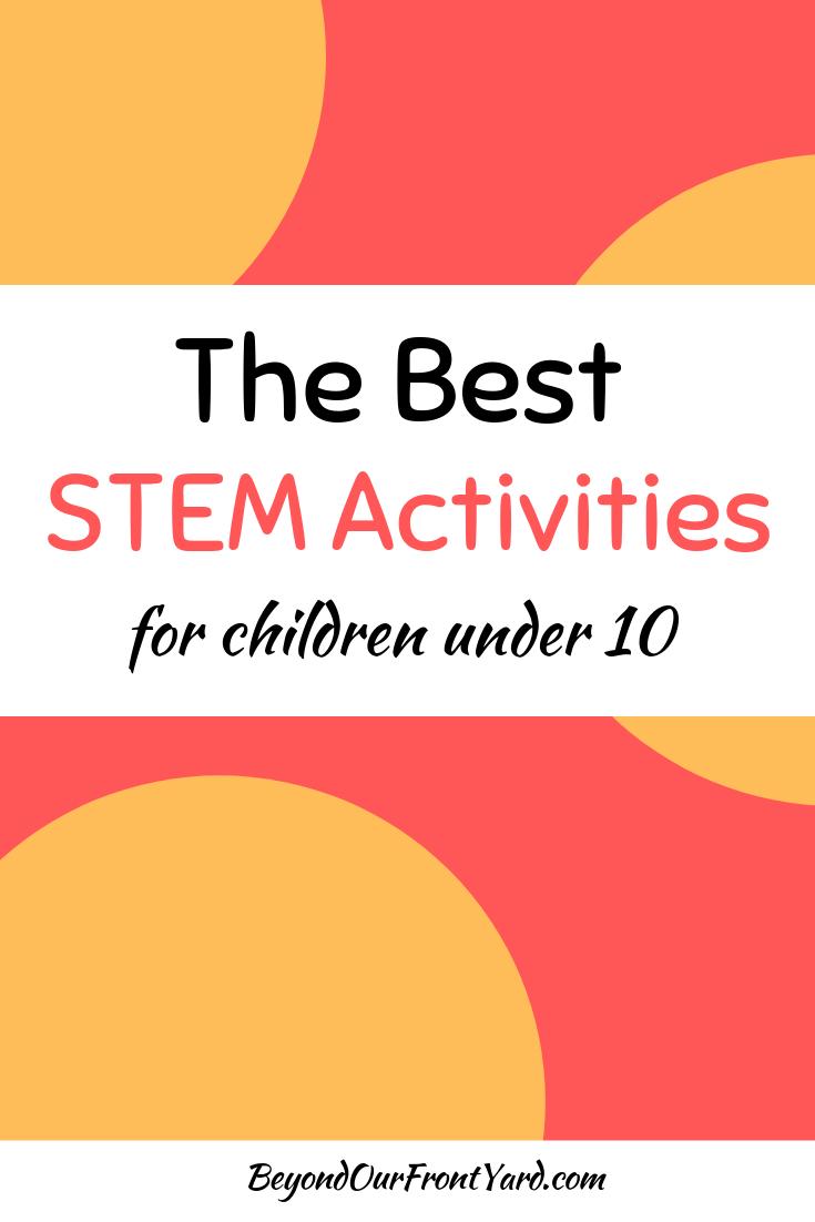 The Best STEM Activities for Children #stemactivitieselementary