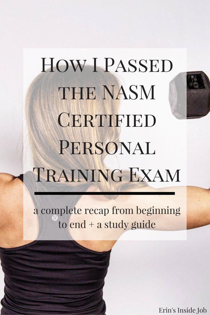 Passing The Nasm Certified Personal Training Exam Personal Trainer