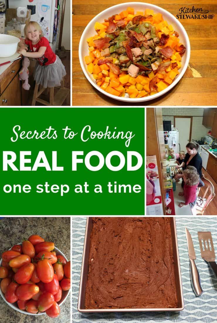 10 Steps To Real Food Natural Living Success Without Overwhelm Real Food Recipes Food Cooking