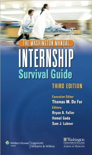 Washington Manual® Internship Survival Guide by Thomas M. De Fer. $24.83