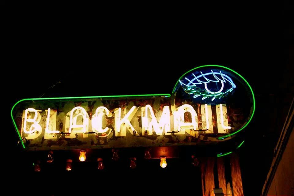 Blackmail neon sign on congress in austin tx i took the