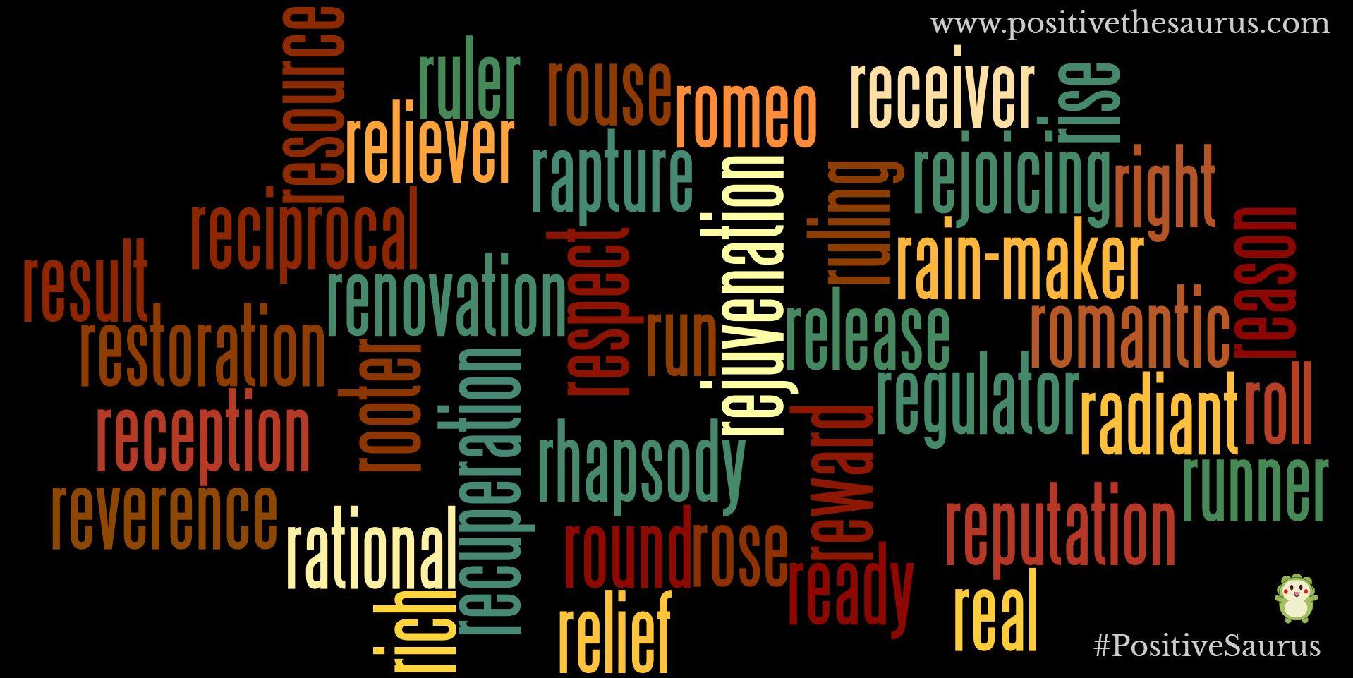 Positive Nouns Starting With R Www Positivethesaurus Com