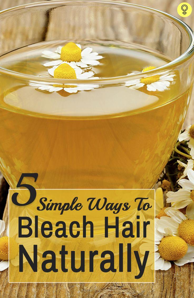 simple ways to bleach hair naturally long hair love pinterest