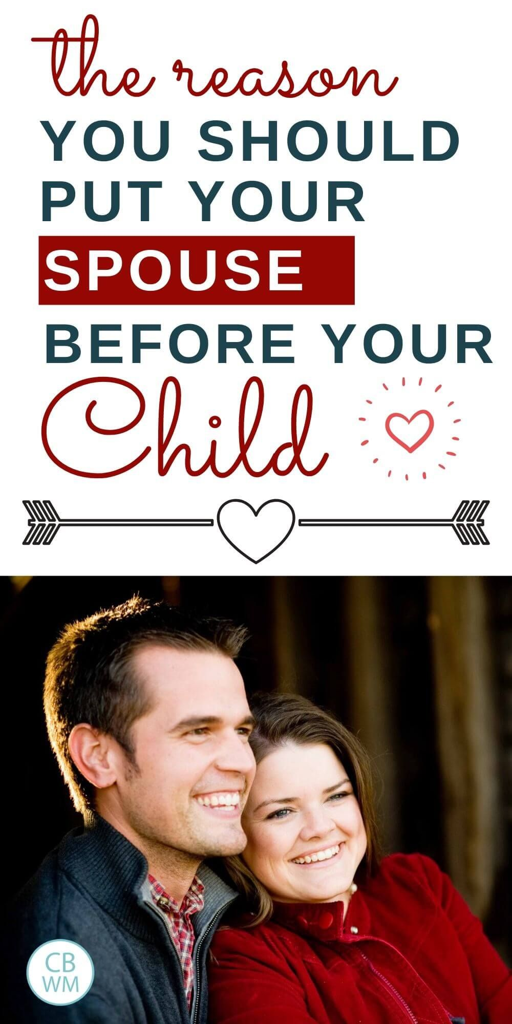 Put Your Marriage First and Why Your Kids Need You To