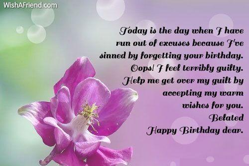 Happy Belated Birthday Wishes Spiritual ~ I know i messed up belated birthday pinterest belated birthday
