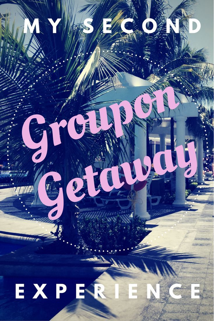 My Second Groupon Getaway Experience Vacation Trips Traveling