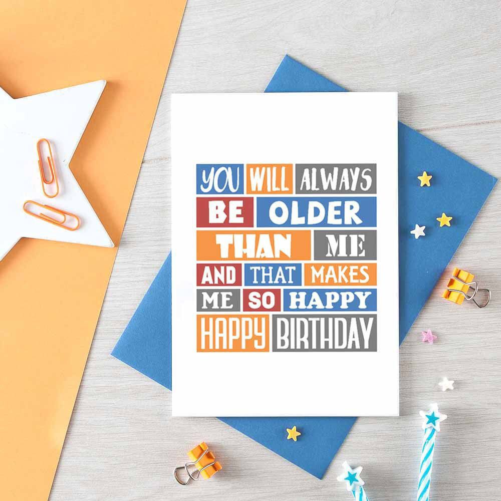 Funny Birthday Card For Friend Older Sister Older Brother Happy Birthday Car Birthday Card For Aunt Birthday Cards For Friends Birthday Cards For Brother