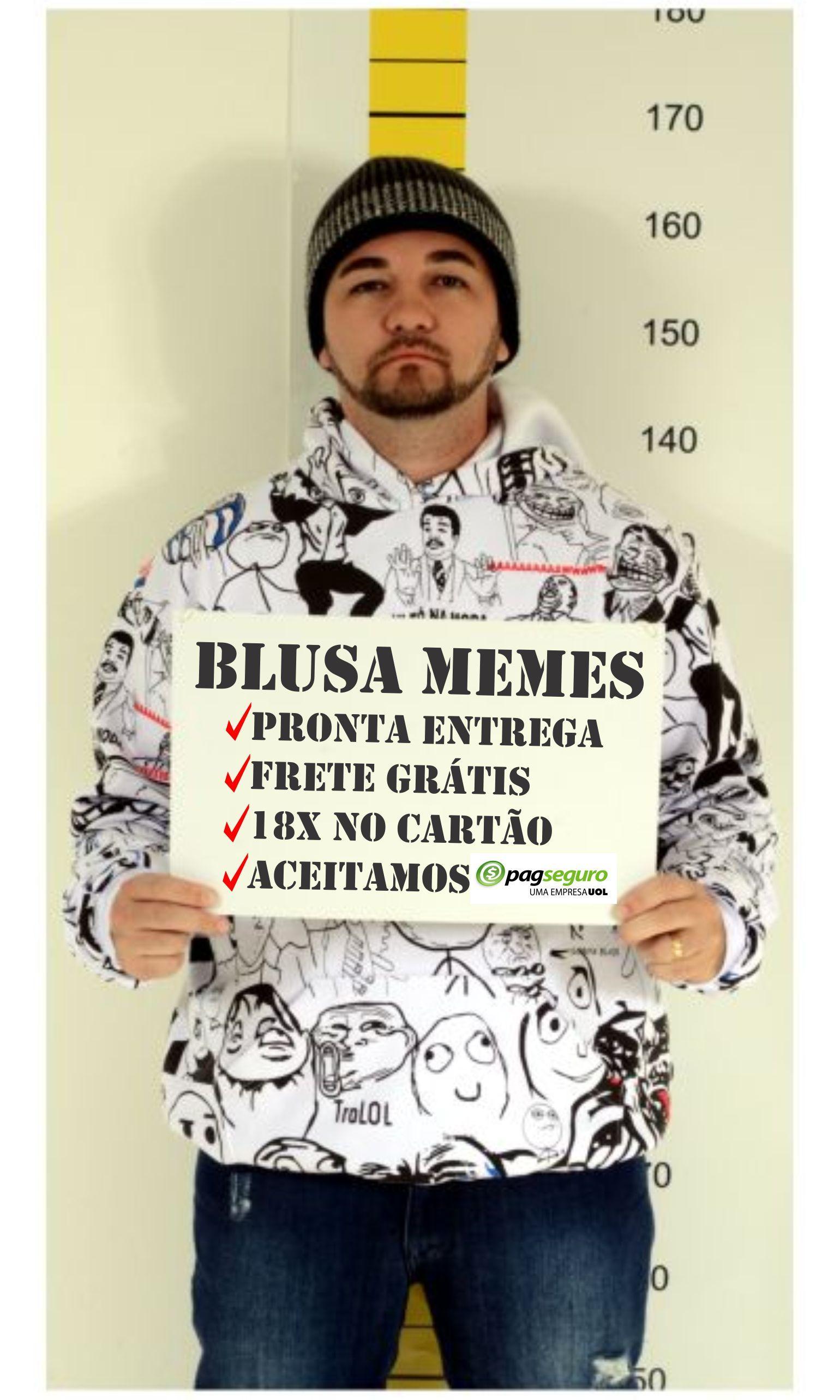 Blusa Memes  R$ 160,00 parcelamos em 18x  no cartão e com Frete Grátis, Aproveite! Enviamos para qualquer cidade do Brasil. Televendas (11) 2626-6838  http://www.camisetasdahora.com/p-19-210-3680/Blusa-Memes