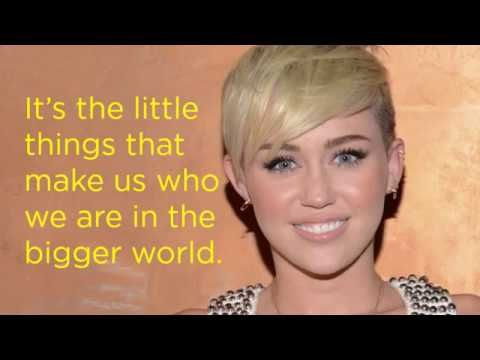 10 Best Quotes By Miley Cyrus [video] Best quotes