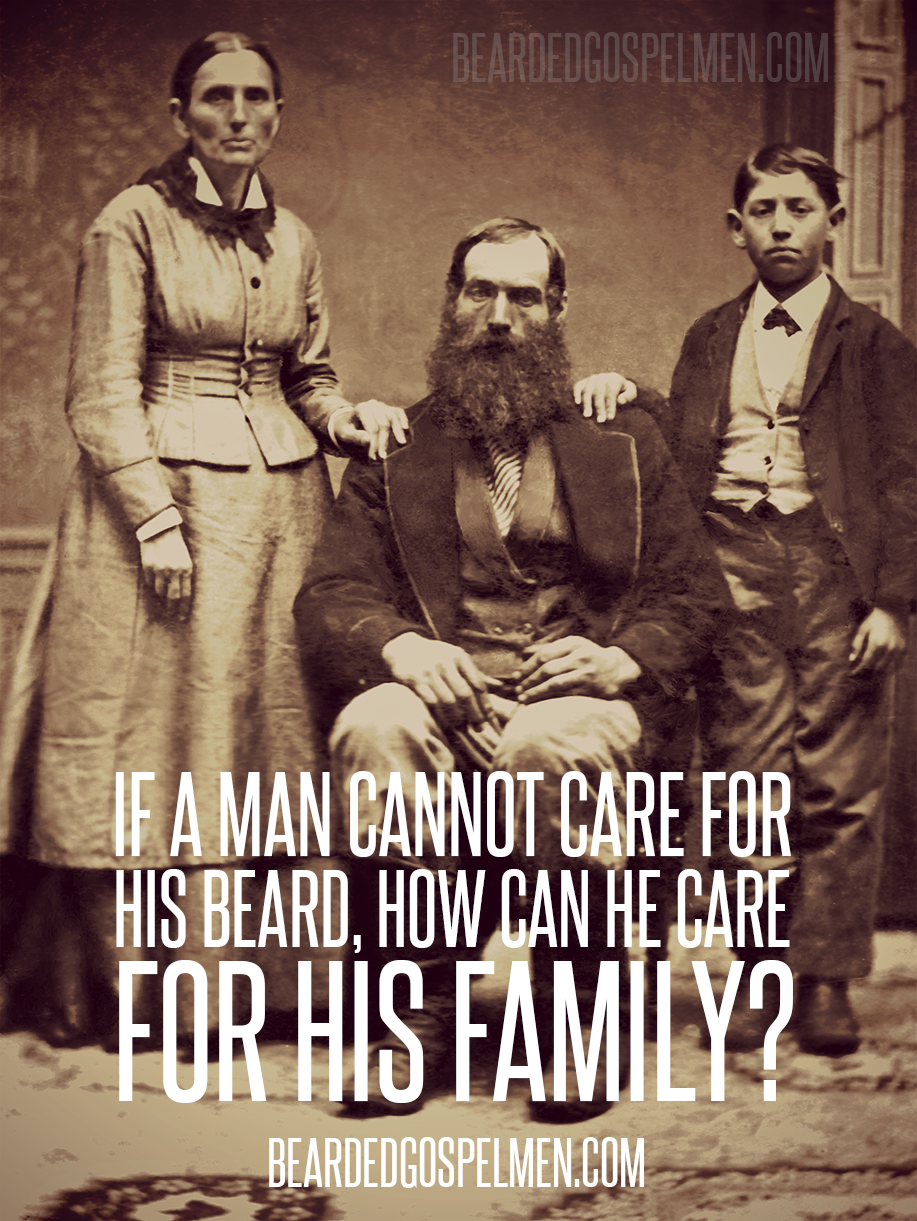 Bearded Gospel Men Beard Humor Beard Quotes Beard Love