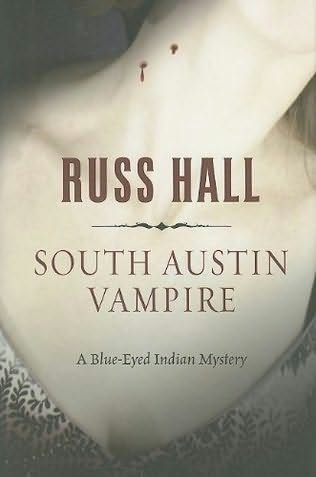 Book Cover Of South Austin Vampire Books Ive Read Good Bad