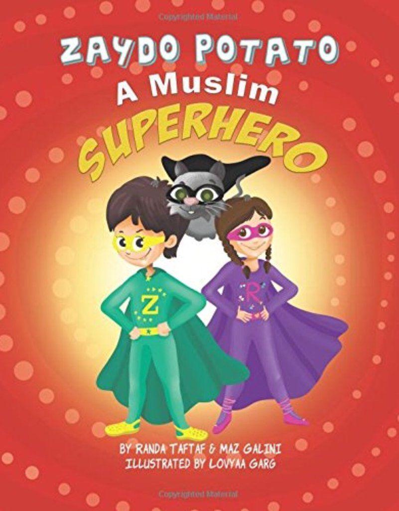Zaydo Potato A Muslim Superhero Islamic Books For Kids