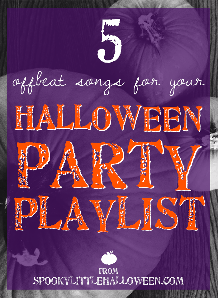 5 Offbeat Songs For Your Halloween Party Playlist Party