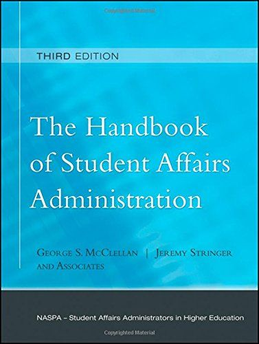The Handbook Of Student Affairs Administration Sponsore Http Www Amazo Higher Education Higher Education Student Affairs Higher Education Administration