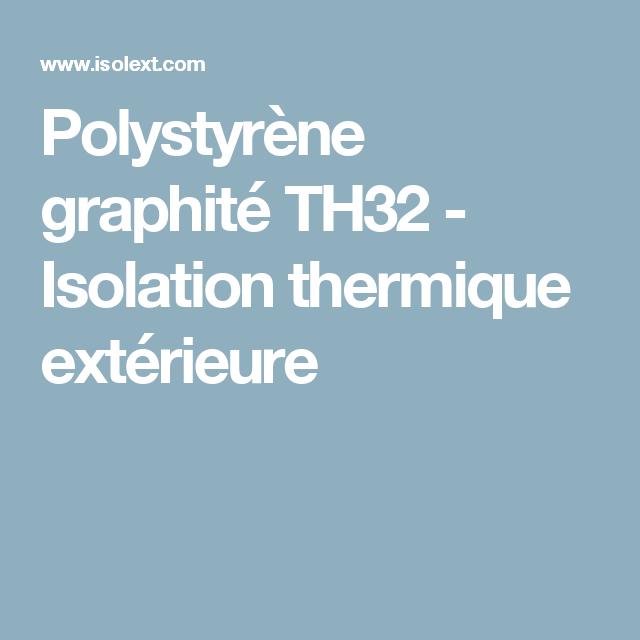 Polystyrène Graphité Th32 Isolation Thermique Extérieure