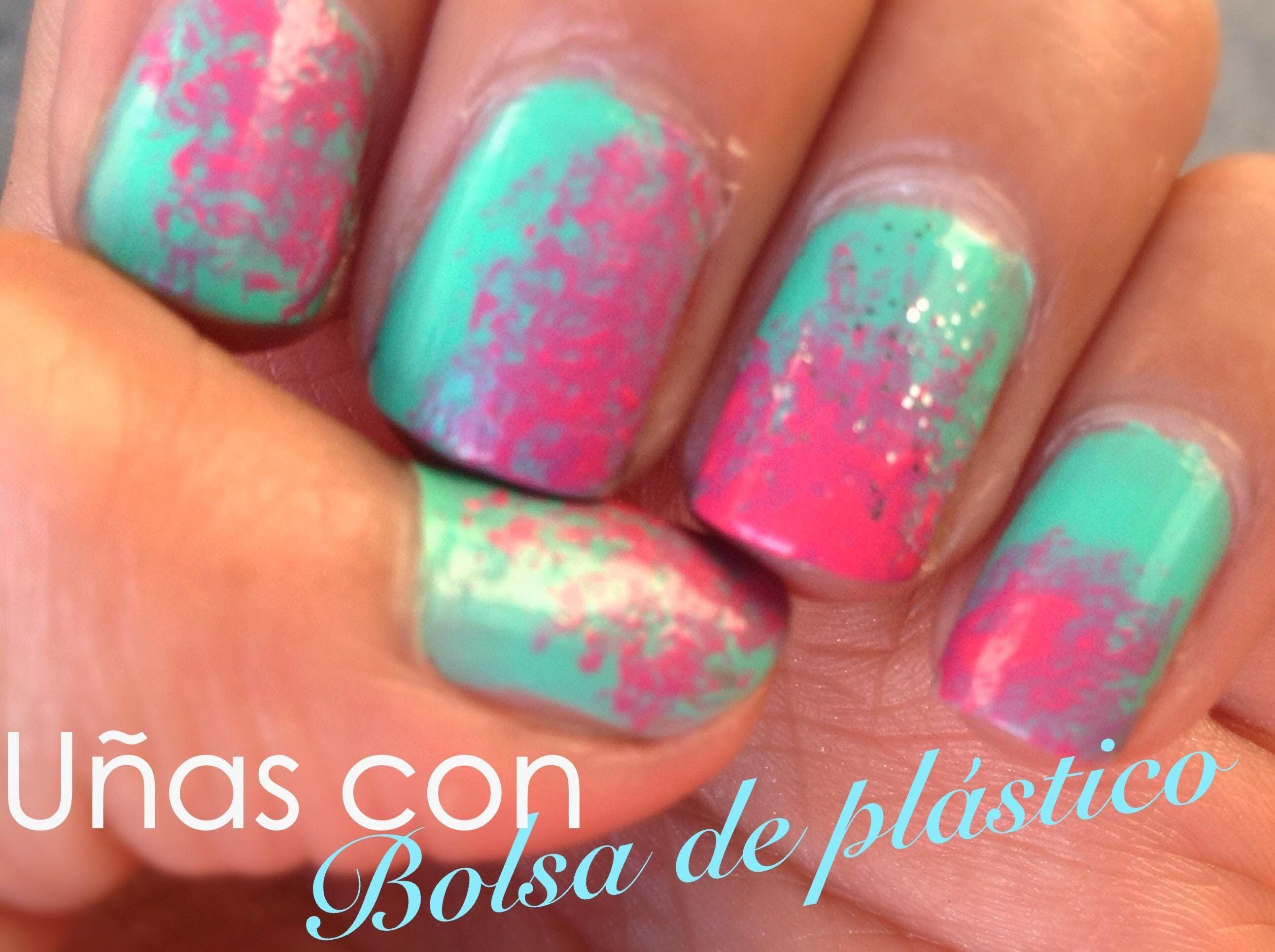 Uñas con una BOLSA DE PLÁSTICO (fáciles)- Isalia Nails | uñas ...