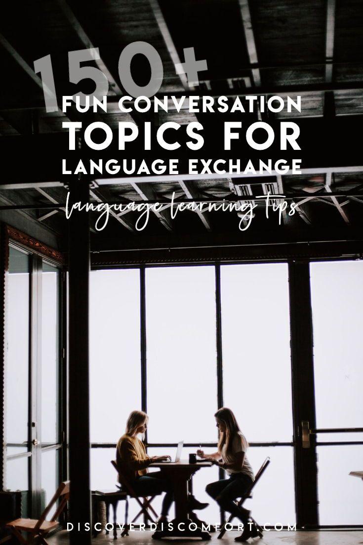 Language Exchange Conversation Topics that Arent Boring