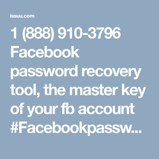 1 (888) 910-3796 Facebook password recovery tool, the master key of