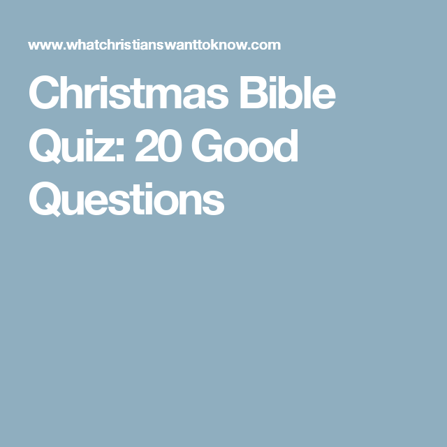 Christmas Bible Quiz: 20 Good Questions