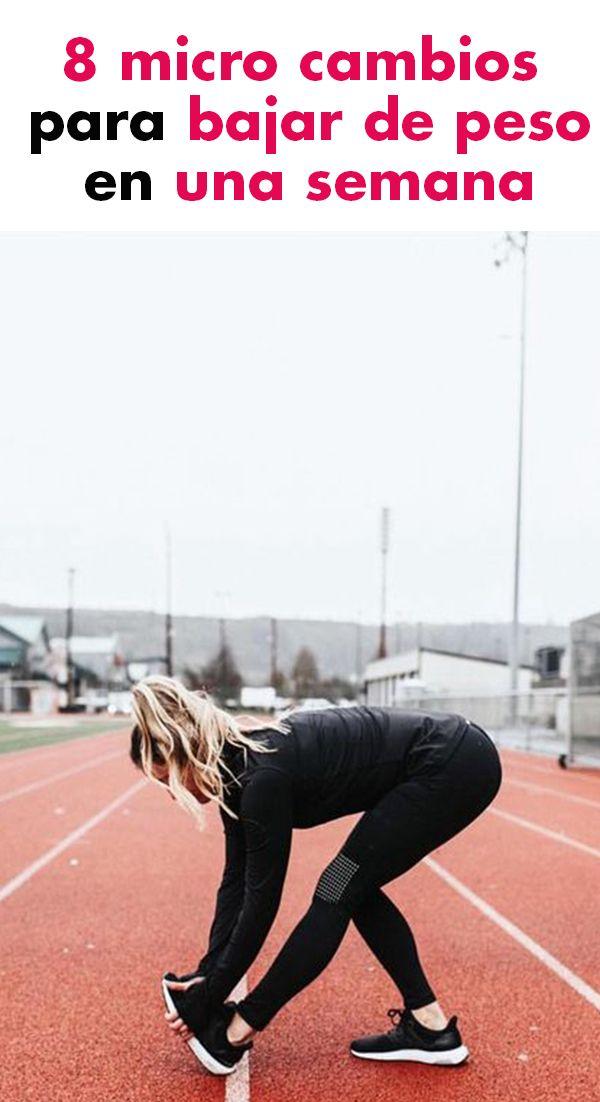 8 micro cambios para bajar de peso en una semana