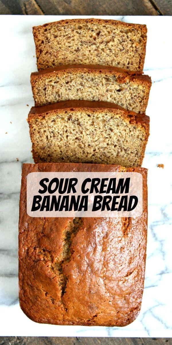 Sour Cream Banana Bread Recipe In 2020 Christmas Recipes Appetizers Sour Cream Banana Bread Fun Easy Recipes