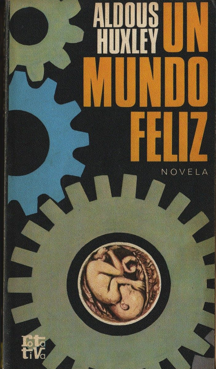 Un Mundo Feliz De Aldous Huxley En Pdf Obra De Dominio Público Descarga Gratuita Un Mundo Feliz Frases De Un Mundo Feliz Aldous Huxley