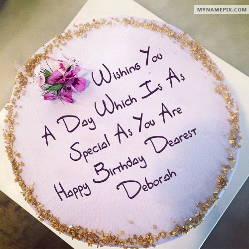The Name Deborah Is Generated On Best Wish Birthday Cake With Image Download And Share Images Impress Your Friends