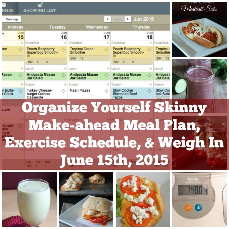 Makeahead Meal Plan, Exercise Schedule, and Weigh In