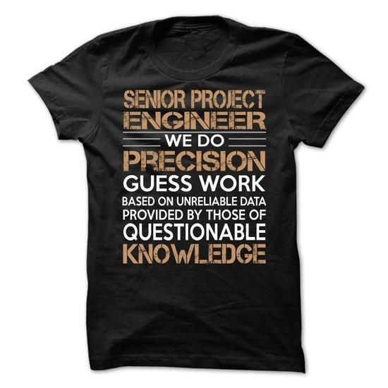 Senior Project Engineer T-Shirts, Hoodies, Sweatshirts, Tee Shirts (21.99$ ==► Shopping Now!)