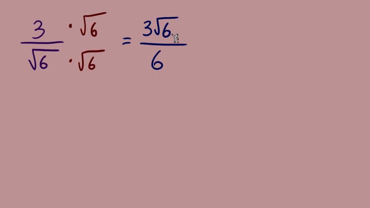 Rationalizing The Denominator Part 1 Of 7 Algebra Algebra