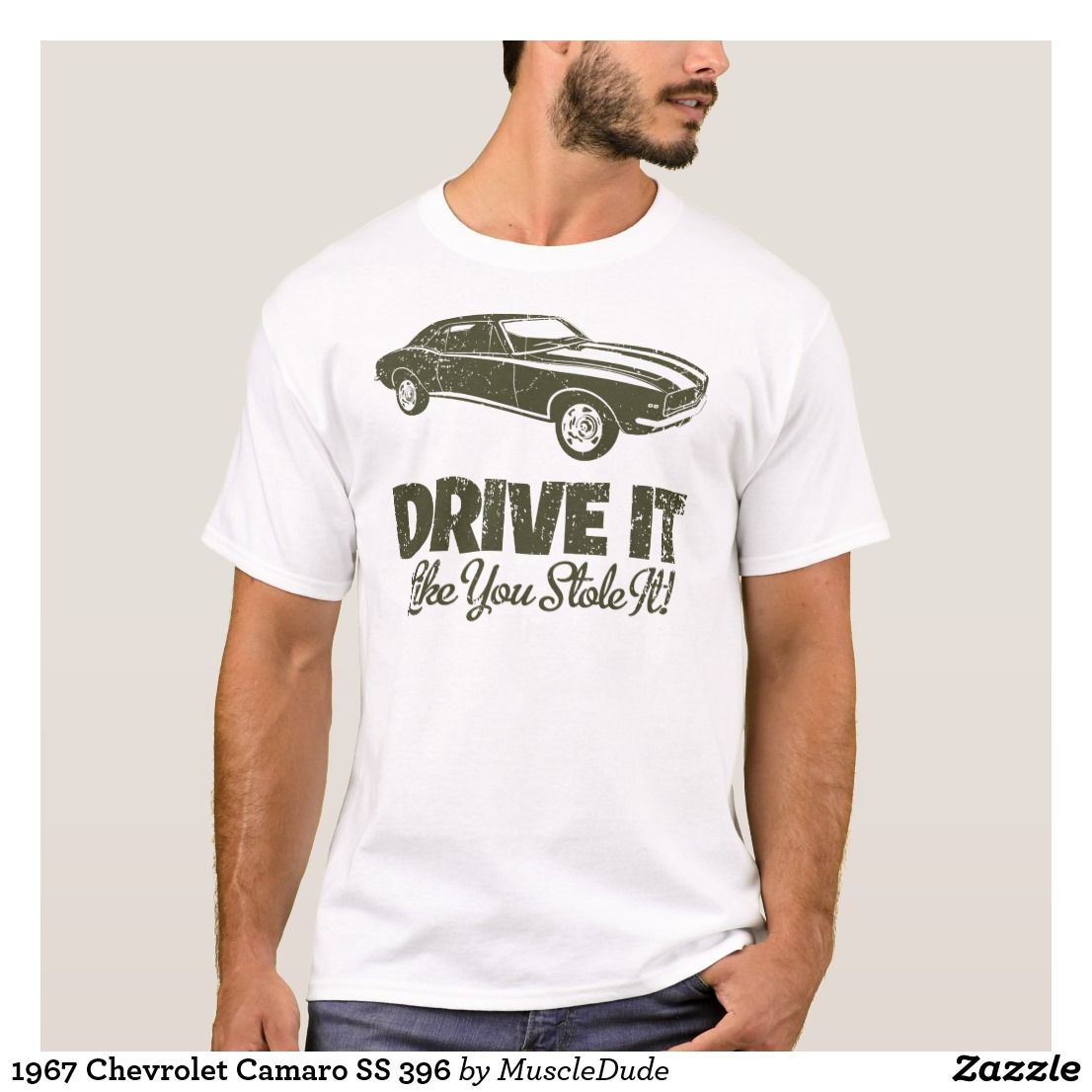 db925450 1967 Chevrolet Camaro SS 396 T-Shirt for sale, Drive it like you stole it. # chevrolet #camaro