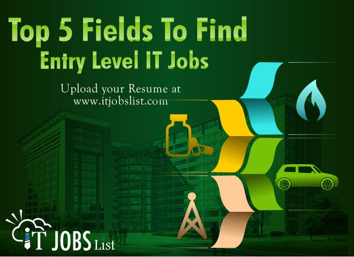 Top 5 Fields Entry Level It Jobs Itjobslist List Of Jobs Entry Level Job