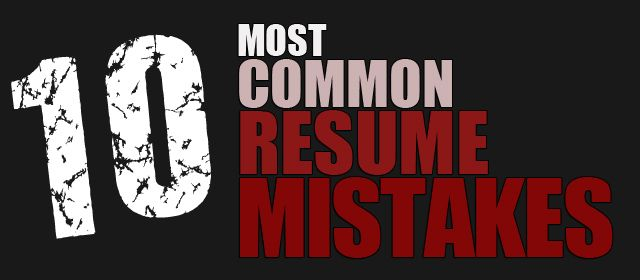 The 10 Most Common Resume Mistakes to Avoid Professional