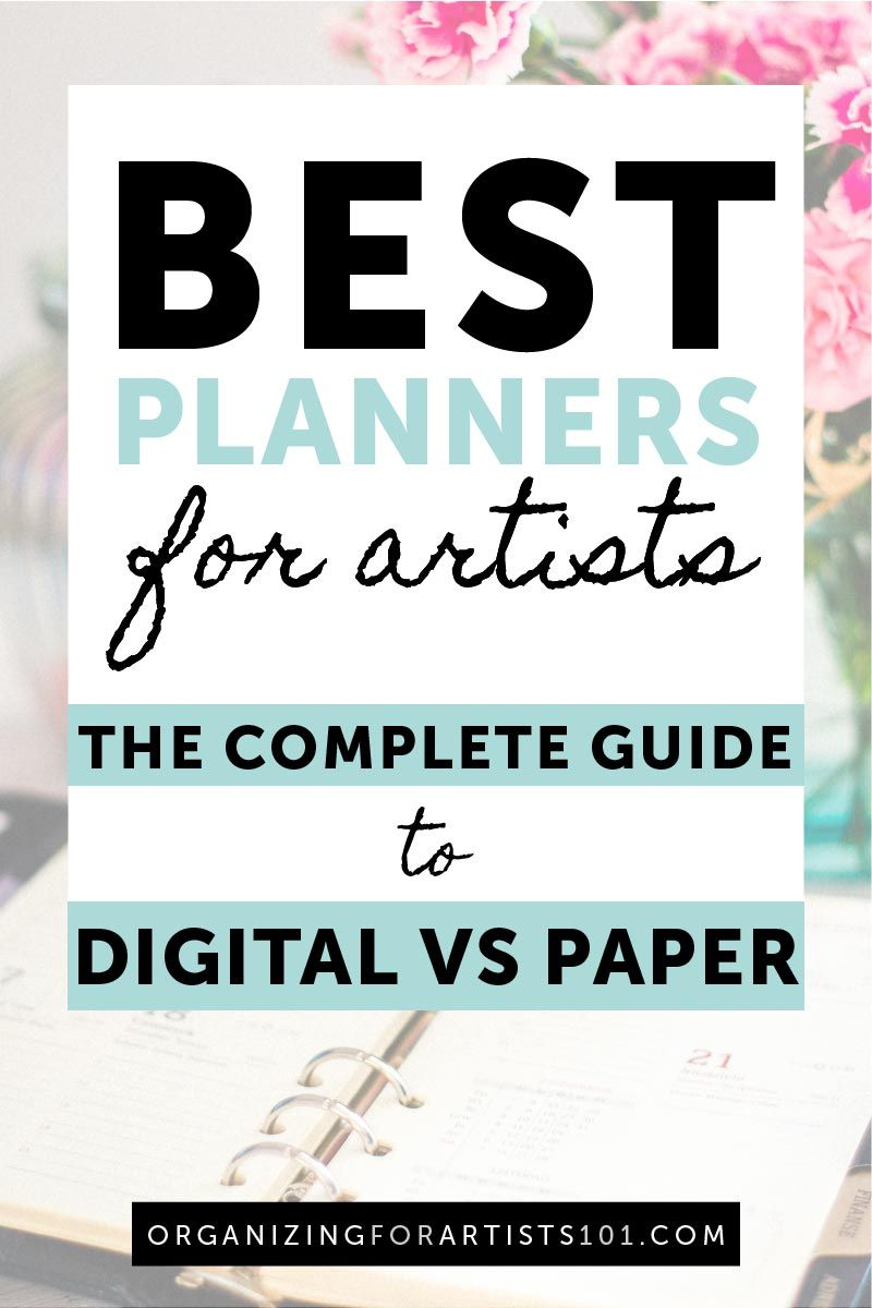 Best Planners for Artists: The Complete Guide to Digital vs Paper -  Organizing for Artists 101