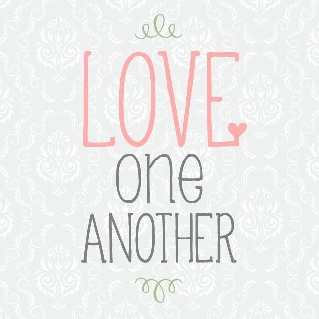 Love One Another Quotes Love One Anotherthedailyquotes  My Favorites  Pinterest