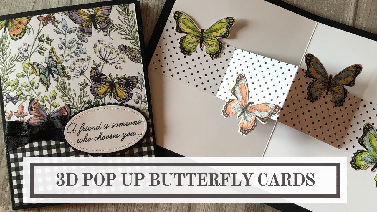 Cardmaking Video Tutorial 3d Pop Up Butterfly Card From Stamptastic Designs Stampin Up In 2020 Butterfly Cards Fun Fold Cards Interactive Cards