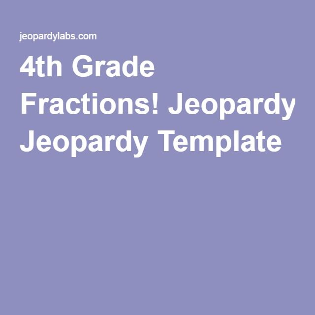 Th Grade Fractions Jeopardy Template  Fractions