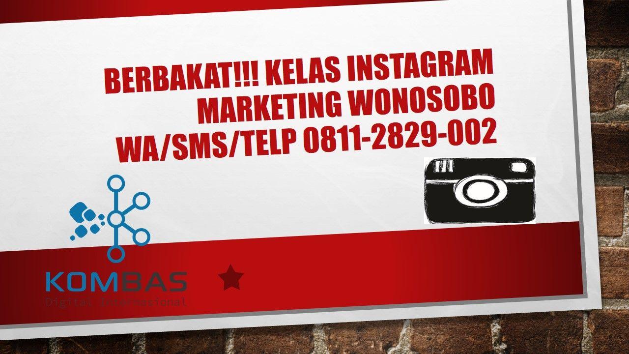 berbakat-kelas-instagram-marketing-wonosobowa-sms-telp-0811-2829-002