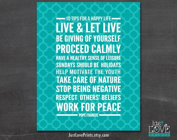 Pope Francis' 10 Tips for a Happy Life  8x10 Print by JustLovePrints, $12.50 Catholic Art