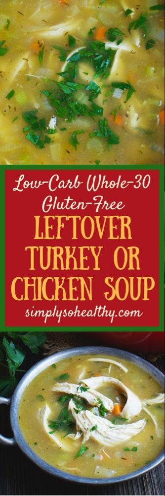 Leftover Turkey (or Chicken) Soup Recipe - Simply So Healthy