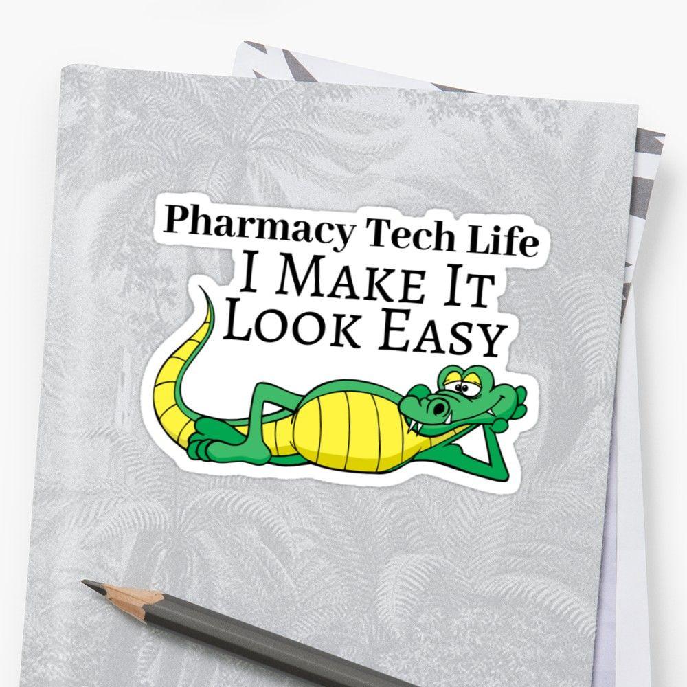 'Pharmacy Tech Makes It Look Easy Fun' Sticker by
