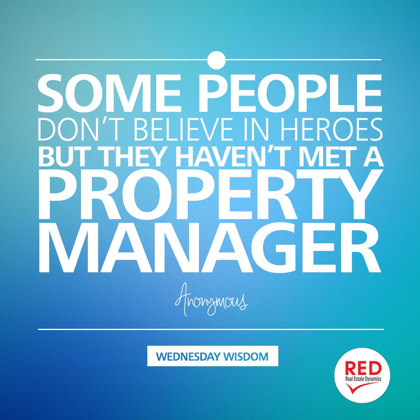 Propertymanagement Heroes Property Management Humor Property Management Marketing Property Management